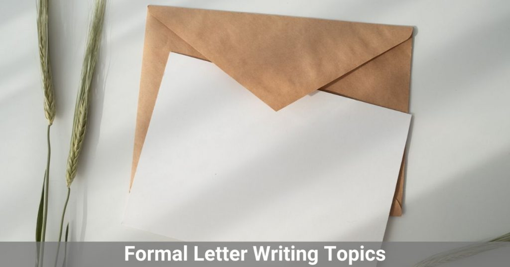 Formal Letter Writing Topics