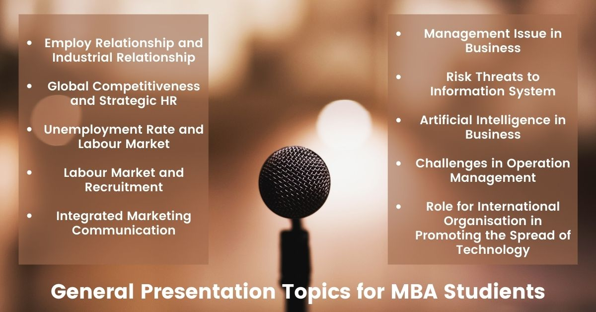 General Presentation Topics for MBA Students 2021