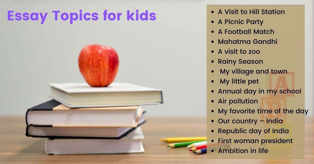 English Essay Topics For Kids