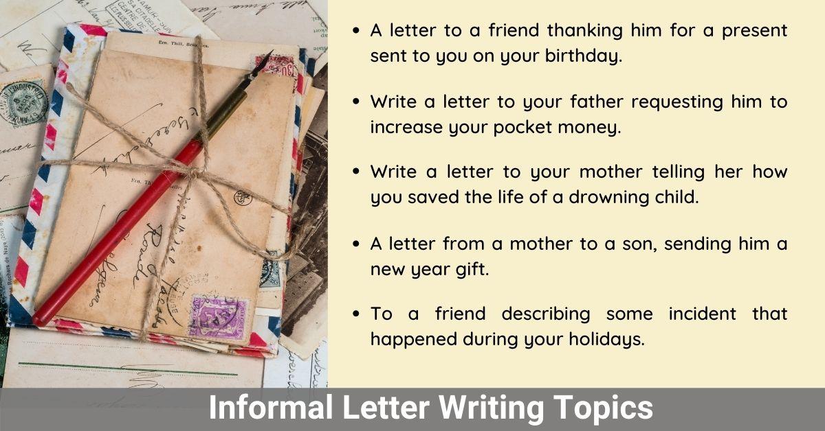 informal letter writing topics