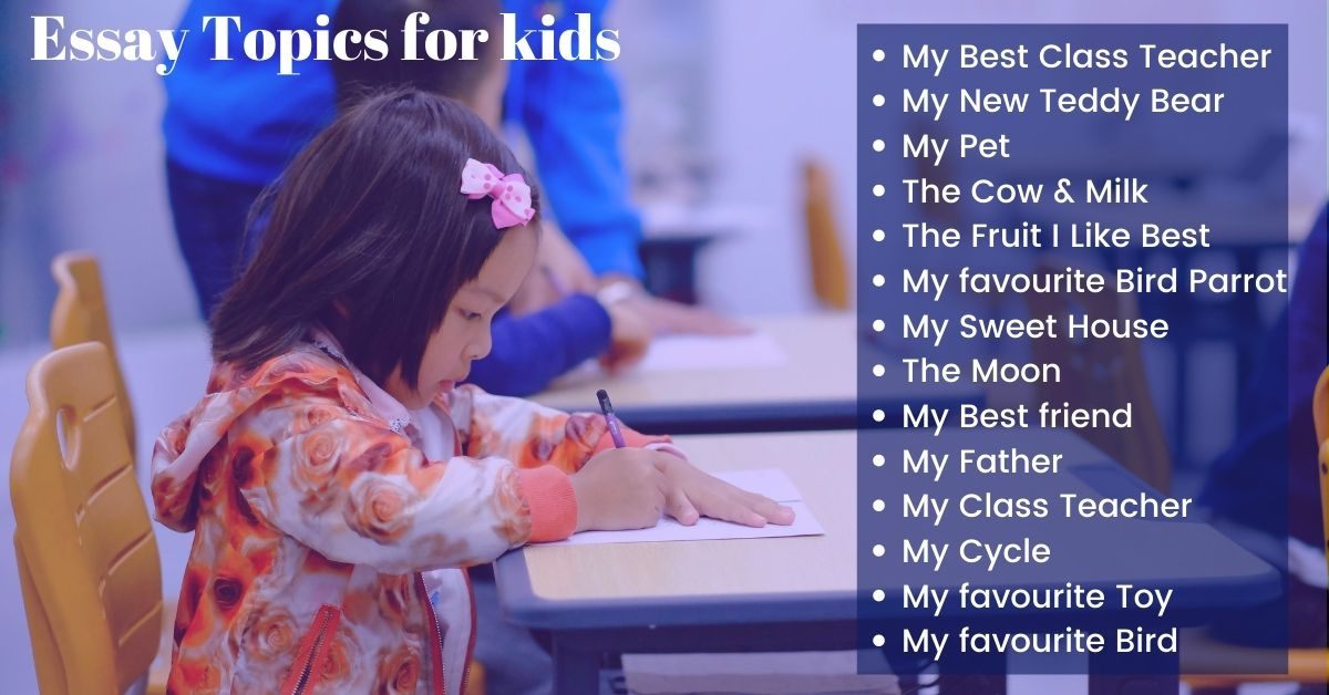 Kids Essay Topics